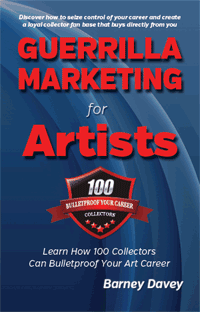 Guerrilla Marketing for Artists - Order Your Copy Today!