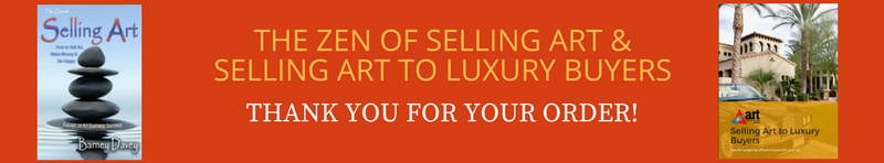 Zen of Selling Art & Selling Art to Luxury Buyers thanks